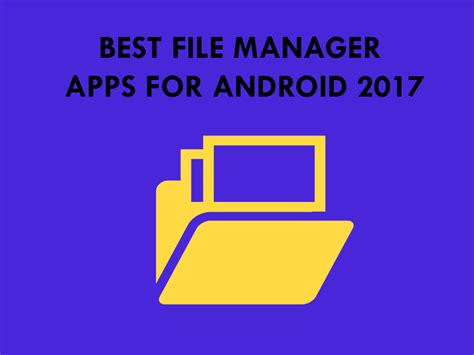best file manager app for android best file manager apps for android 2017 gazette