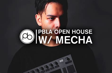 PBLA Open House w/ MECHA: Free Masterclass & Bonus Ableton ...