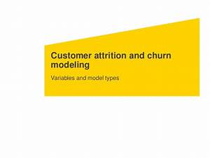 Customer attrition and churn modeling