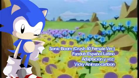 sonic cd sonic boom crush  female ver fandub