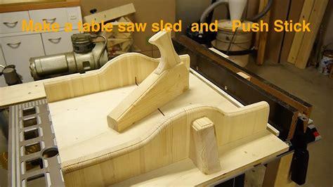 table  sled  push stick