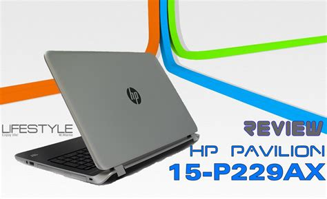Review Hp Pavilion 15p229ax Stylish Pavilion For Casual