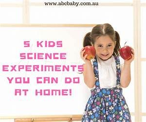 5 Kids Science Experiments You Can Do At Home
