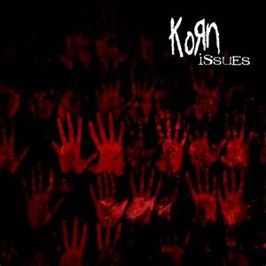 Korn Issues by crazy13 on DeviantArt