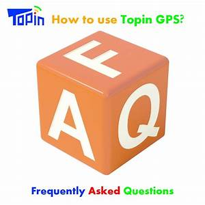 Faq Topin Gps Tracker Frequently Asked Questions How To