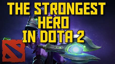 offlane hero  dota  strongest hero post