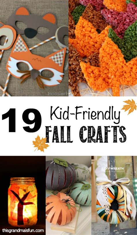 kid friendly fall crafts tgif  grandma  fun