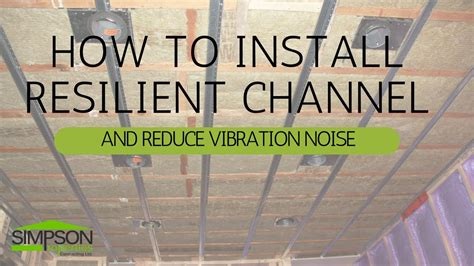 resilient channel ceiling home depot how to install resilient channel and reduce vibration