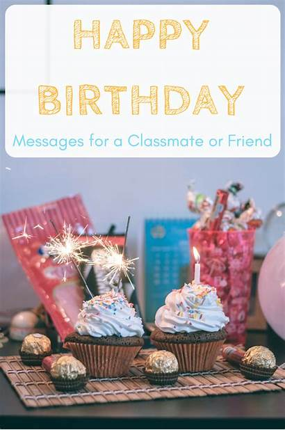 Wishes Birthday Friend Happy Classmate Cards Greeting