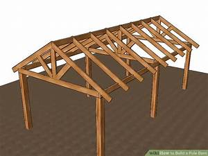 3 Ways To Build A Pole Barn