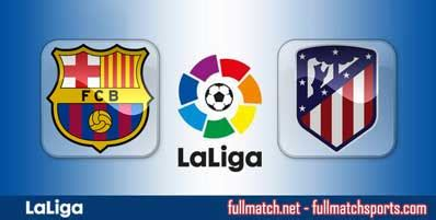 Barcelona vs Atletico Madrid Highlights Full Match ...