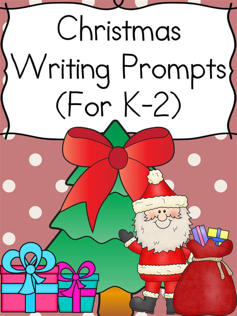 christmas writing prompts for kindergarten 2nd grade