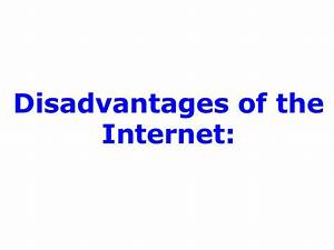 Advantages and disadvantages of the internet