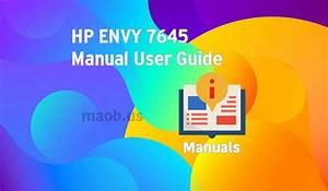 Hp Envy 7645 Manual User Guide