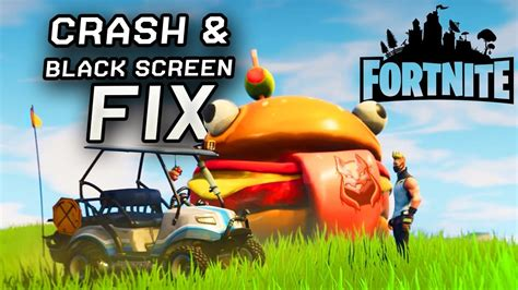 fortnite season    fix crashes  black screen