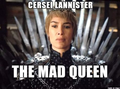 Cersei Lannister Meme - 1747 best game of thrones images on pinterest ice songs and valar morghulis