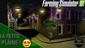 Fs17 Petite Map : la petite plaine pr sentation de la map farming simulator 17 youtube ~ Medecine-chirurgie-esthetiques.com Avis de Voitures