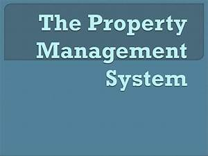 The Property Management System