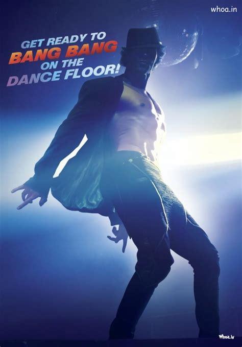 bang bang   poster  hrithik roshan dancing