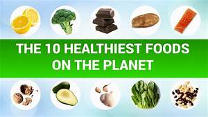 the 10 healthiest foods on the planet clear skin meds