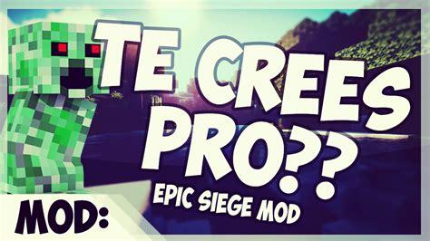 siege promod epic siege mod eres un pro en minecraft 1 7 10