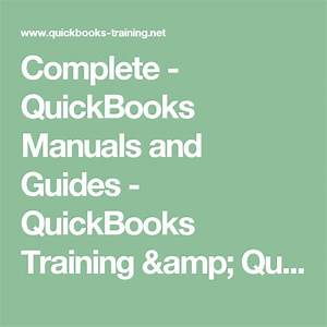 Complete - Quickbooks Manuals And Guides