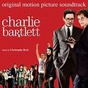 Charlie Bartlett | Soundtracks, Scores and More!