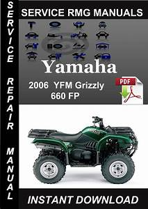 2002 2006 Yamaha Yfm660 Grizzly Atv Repair Manual Pdf