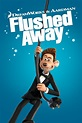 Flushed Away (2006) - Posters — The Movie Database (TMDb)