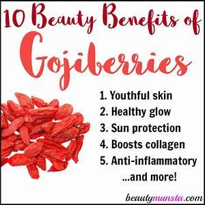 10 Beauty Benefits of Goji Berries - beautymunsta