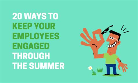 ways    employees engaged   summer