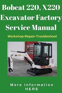 Bobcat 220 X220 Excavator Factory Service Pdf Shop Manual