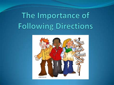 The Importance Of Following Directions