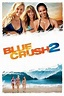 Blue Crush 2 (2011) directed by Mike Elliott • Reviews ...