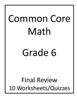 6th grade common core math final review worksheets by jennifer hall
