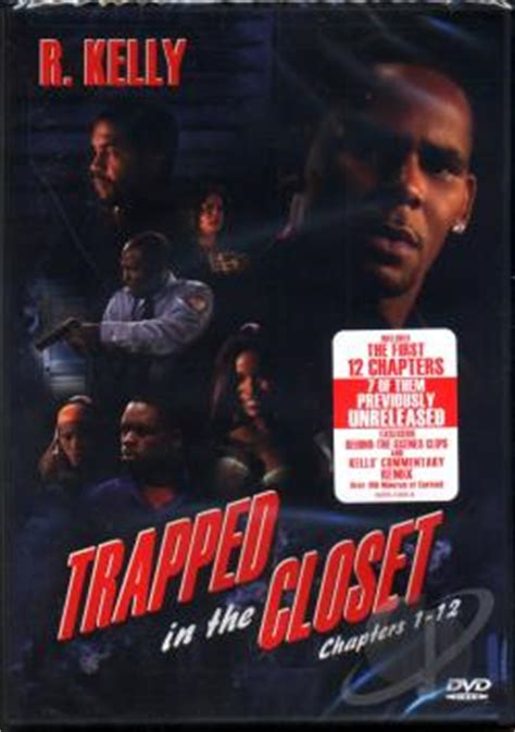 R Trapped In The Closet Part 1 by R Trapped In The Closet Chapters 1 12 Dvd