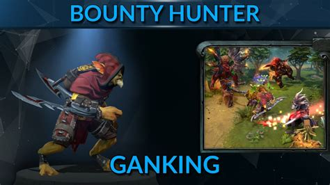 bounty hunter ganking strategy  tips bounty hunter