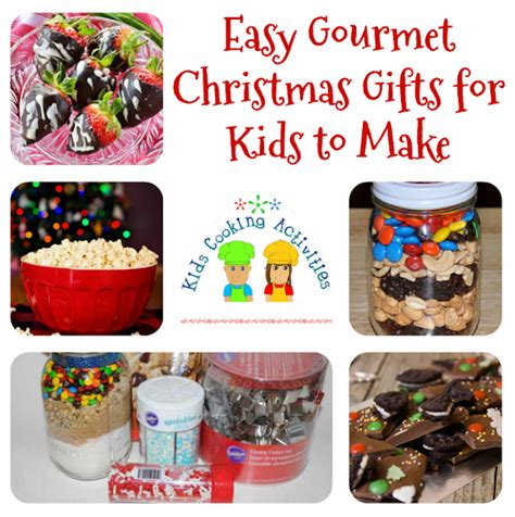 easy gourmet christmas gifts for kids to make