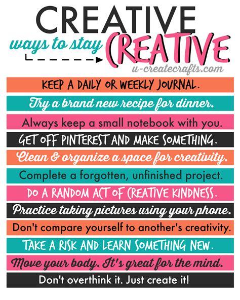 Creative Ways To Stay Creative  U Create Bloglovin'