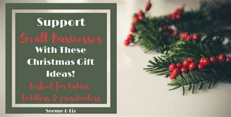 christmas gift ideas for small company gift ideas for that support small businesses seeme liz