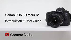 Canon Eos 5d Mark Iv User Guide