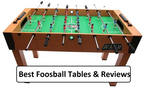 complete guide   foosball table reviews