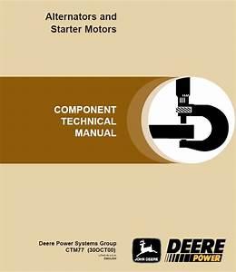 John Deere Alternators And Starter Motors Technical Repair