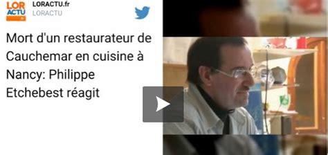 restaurant lyon cauchemar en cuisine un candidat de cauchemar en cuisine retrouvé mort dans