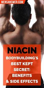 Niacin  Bodybuilding U0026 39 S Best Kept Secret  U2013 Benefits  Dosage  Side Effects  U0026 Best Niacin