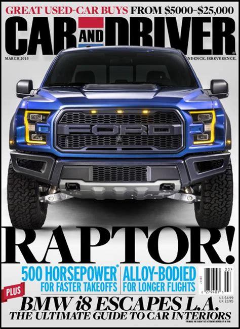 raptor report pickup  cover  car  driver magazine ford truckscom