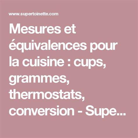 equivalence poids et mesure en cuisine les 25 meilleures id 233 es concernant tableau de conversion