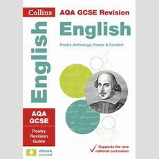 Aqa Gcse Poetry Anthology  New 2015 Curriculum Power And Conflict By Collins Gcse