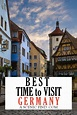 The Best Time to Visit Germany | Visit germany, Germany ...