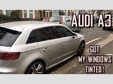 AUDI A3 2013 8V GOT MY WINDOWS TINTED! YouTube